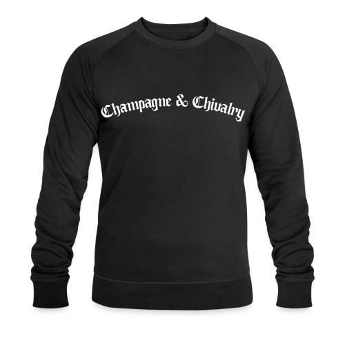 CHAMPAGNE AND CHIVALRY - Men's Organic Sweatshirt by Stanley & Stella