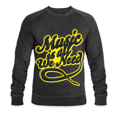 Music Is All We Need - Men's Organic Sweatshirt by Stanley & Stella