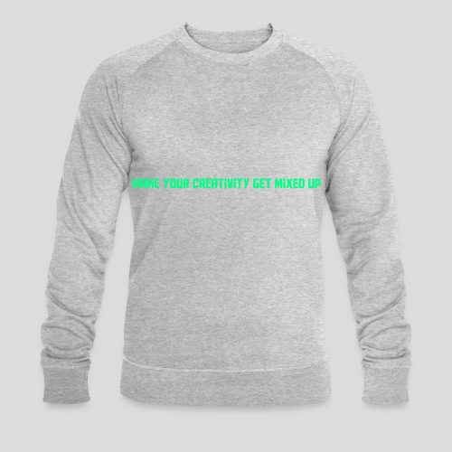 Get Mixed Up - Men's Organic Sweatshirt