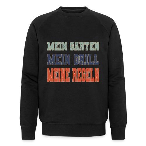 Mein Garten Mein Grill Meine Regeln Garten und BBQ - Männer Bio-Sweatshirt von Stanley & Stella