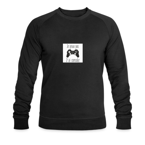 Sweats je peux pas jai console - Sweat-shirt bio