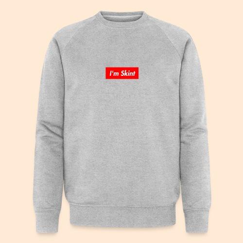 I'm Skint - Men's Organic Sweatshirt