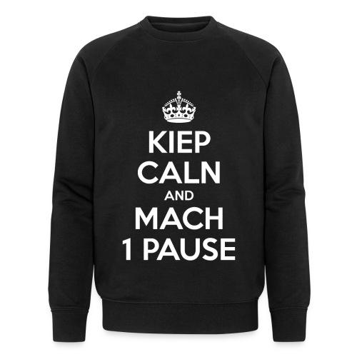 KIEP CALN AND MACH 1 PAUSE - Männer Bio-Sweatshirt von Stanley & Stella