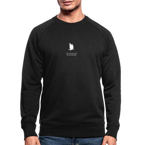 i bin süchtig nach #tirolerbergluft - Männer Bio-Sweatshirt