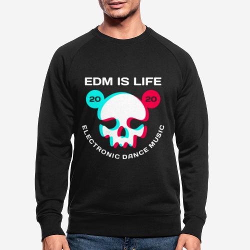 edm electronic dance music - Männer Bio-Sweatshirt