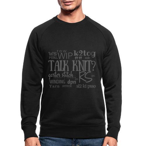 Talk Knit ?, gray - Men's Organic Sweatshirt