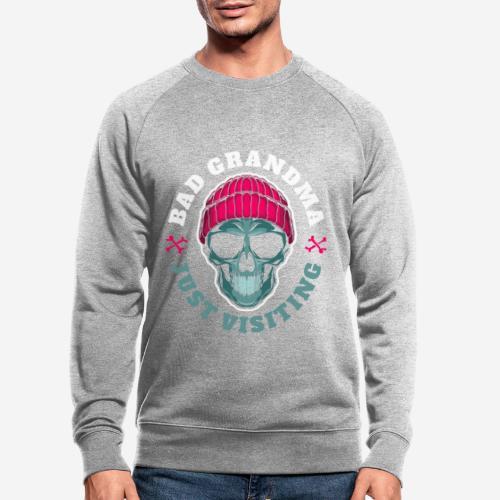 bad oma Großmutter - Männer Bio-Sweatshirt