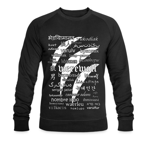 Werewolf in 33 Languages (Black Ver.) - Men's Organic Sweatshirt