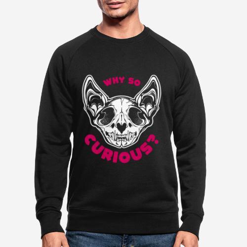 warum so neugierig Katzenschädel - Männer Bio-Sweatshirt