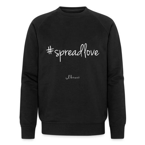 #spreadlove - Men's Organic Sweatshirt
