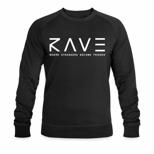 Rave Where Strangers Become Friends PLUR Partner - Männer Bio-Sweatshirt von Stanley & Stella