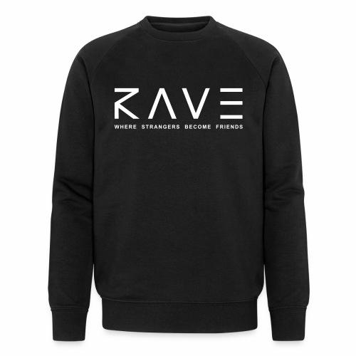 Rave Where Strangers Become Friends PLUR Partner - Männer Bio-Sweatshirt