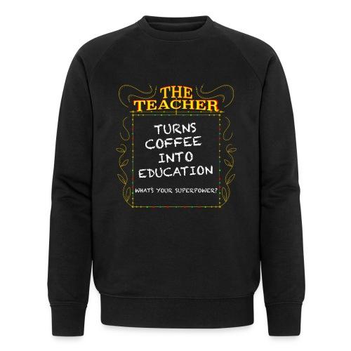 The Teacher - Men's Organic Sweatshirt by Stanley & Stella