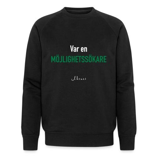 Be an opportunity seeker - Men's Organic Sweatshirt