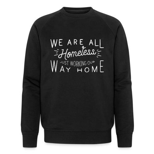 Homeless - Mannen bio sweatshirt