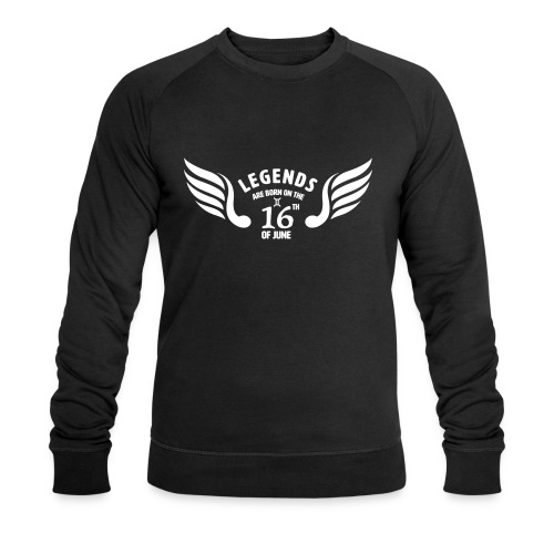 Legends are born on the 16th of june - Mannen bio sweatshirt van Stanley & Stella