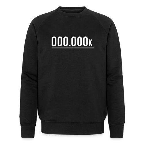 OOO OOOk | ENTREPRENEUR | BUSINESS | MOTIVATION - Männer Bio-Sweatshirt von Stanley & Stella