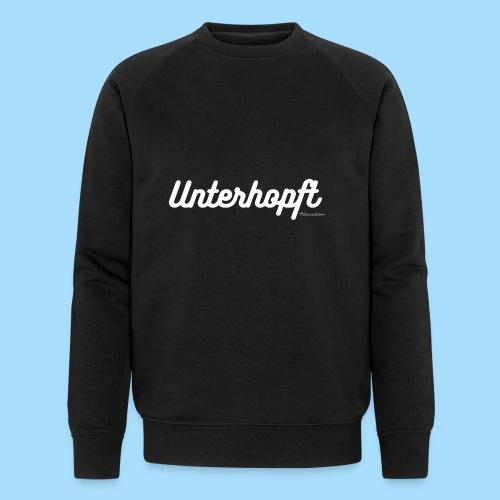 Unterhopft - Männer Bio-Sweatshirt
