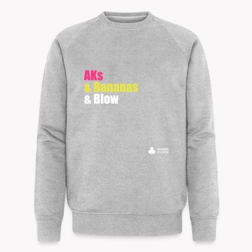 AKs & Bananas & Blow - Männer Bio-Sweatshirt