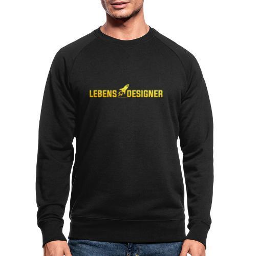LEBENS DESIGNER - Männer Bio-Sweatshirt