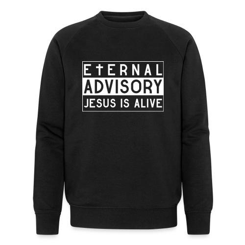 Eternal Advisory: Jesus is Alive - Christlich - Männer Bio-Sweatshirt von Stanley & Stella