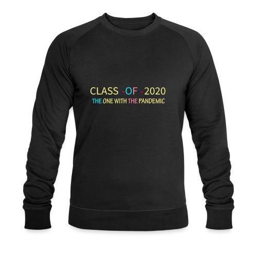 class of 2020 the one with the pandemic Graduation - Sweat-shirt bio Stanley & Stella Homme