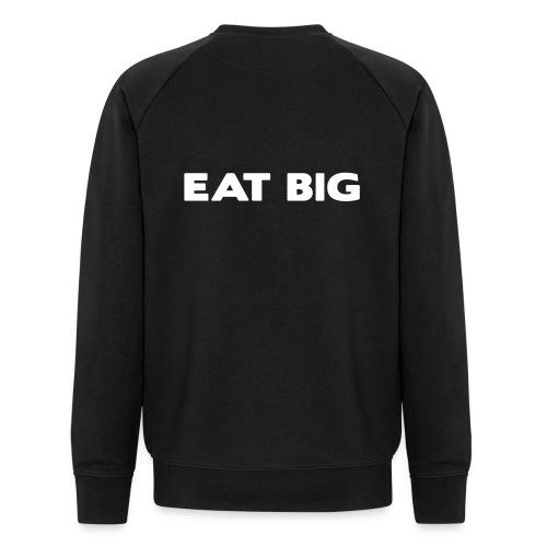 eatbig - Men's Organic Sweatshirt by Stanley & Stella