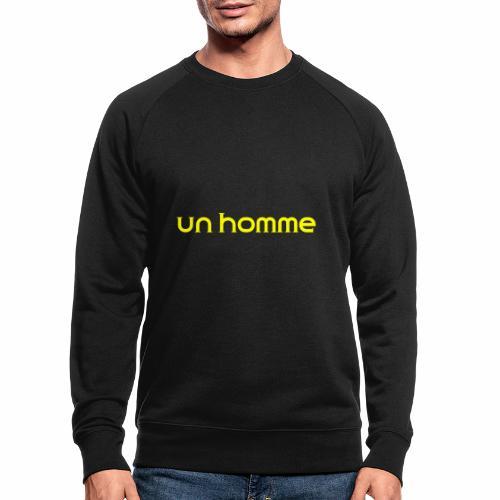 Un homme - Mannen bio sweatshirt
