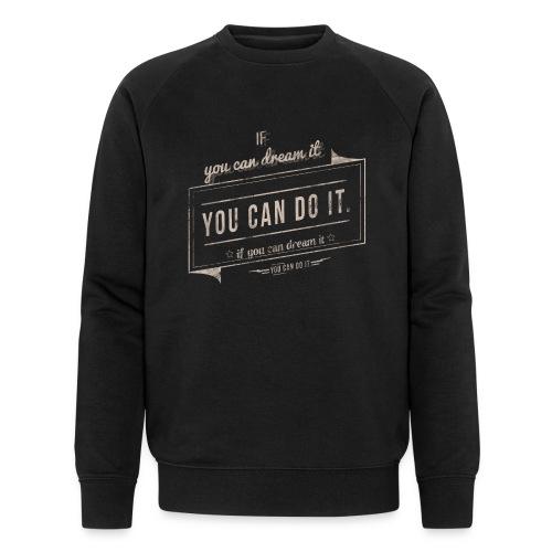 you can do it - Ekologiczna bluza męska