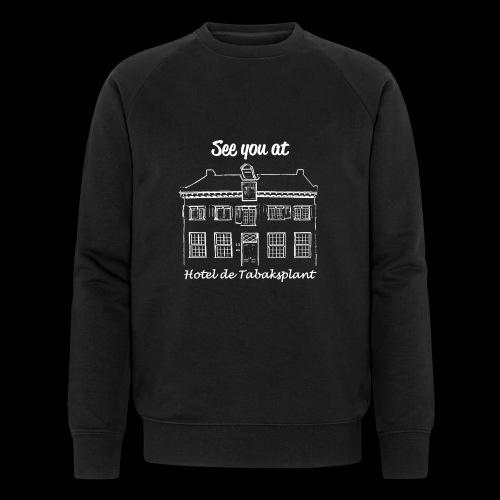 See you at Hotel de Tabaksplant WIT - Mannen bio sweatshirt van Stanley & Stella