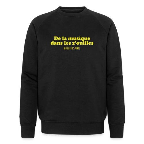 Collection De la musique dans les z'ouilles - Sweat-shirt bio Stanley & Stella Homme