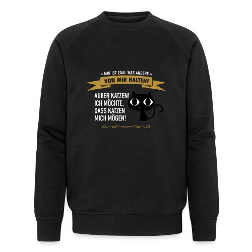 Hauptsache Katzenliebe! - Männer Bio-Sweatshirt von Stanley & Stella