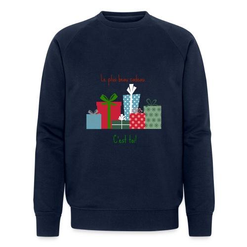 Le plus beau cadeau - Sweat-shirt bio Stanley & Stella Homme
