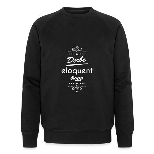 Derbe Eloquent Digga Weiß - Men's Organic Sweatshirt by Stanley & Stella