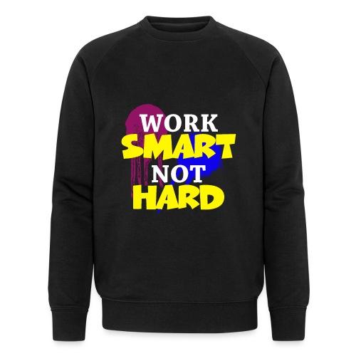 travailler intelligemment pas difficile - Sweat-shirt bio Stanley & Stella Homme