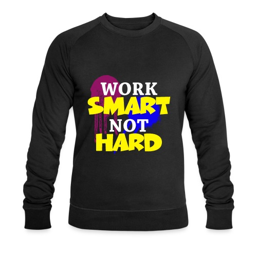 travailler intelligemment pas difficile - Sweat-shirt bio Stanley & Stella Homme