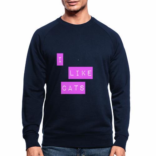 I like cats - Men's Organic Sweatshirt by Stanley & Stella