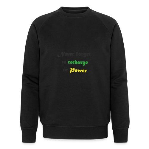 Recharge ur power saying in English - Men's Organic Sweatshirt by Stanley & Stella