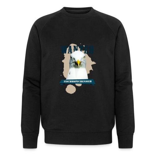 WANTED - Fischbrötchendieb - Männer Bio-Sweatshirt von Stanley & Stella