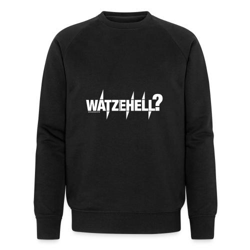 Watzehell - Männer Bio-Sweatshirt von Stanley & Stella
