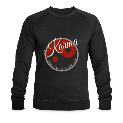 Karma B*llocks - Men's Organic Sweatshirt