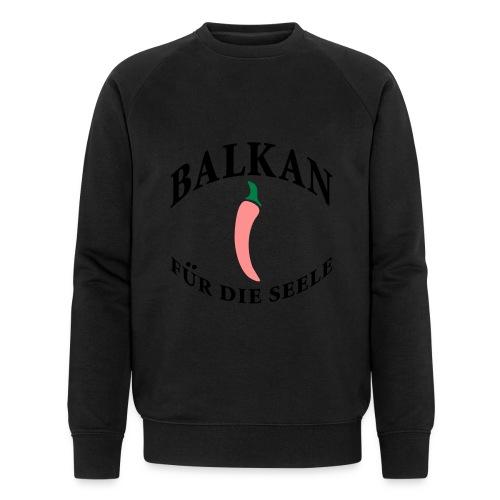 balkan für die seele - Männer Bio-Sweatshirt von Stanley & Stella