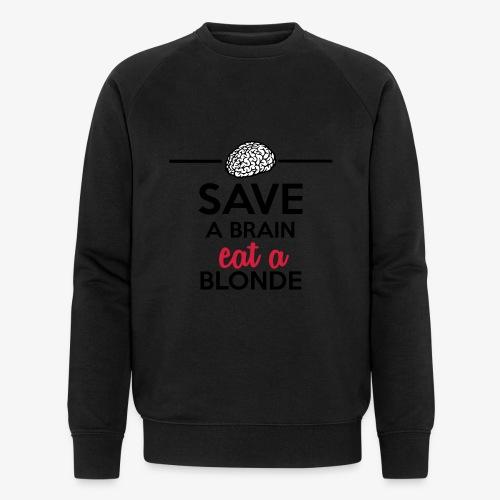 Gebildet - Save a Brain eat a Blond - Männer Bio-Sweatshirt von Stanley & Stella