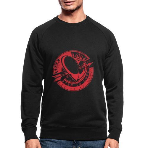 Born to love - Männer Bio-Sweatshirt