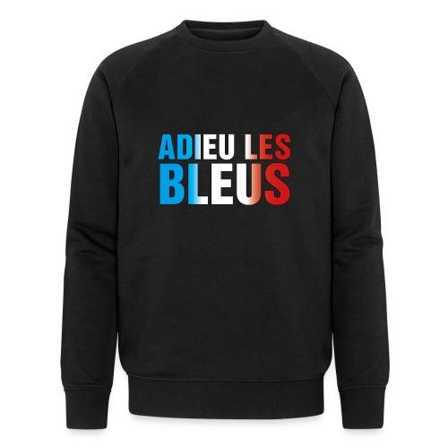 Adieu les bleus - Männer Bio-Sweatshirt