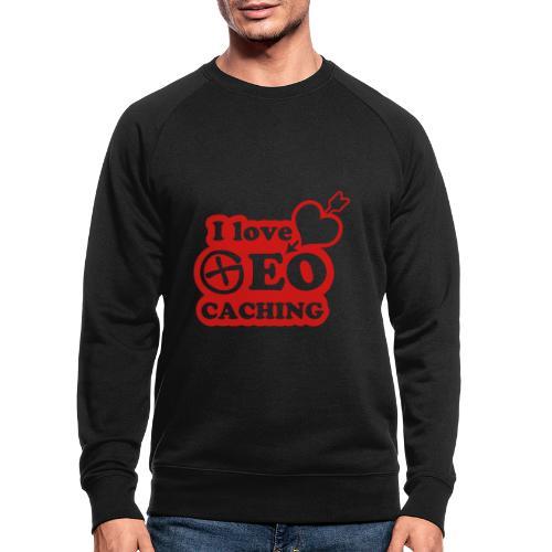 I love Geocaching - 1color - 2011 - Männer Bio-Sweatshirt