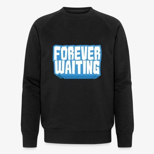 Forever Waiting - Men's Organic Sweatshirt by Stanley & Stella