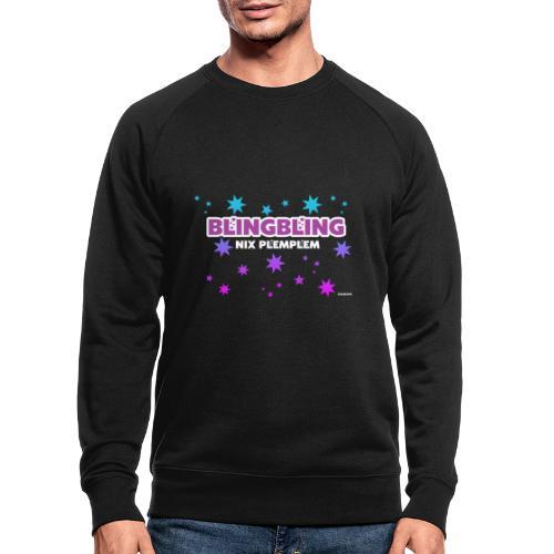 blingbling nixplemplem - Männer Bio-Sweatshirt