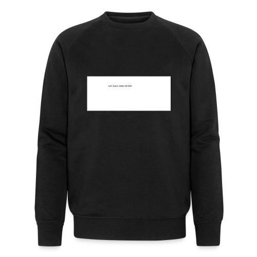 eat sleep sing - Men's Organic Sweatshirt
