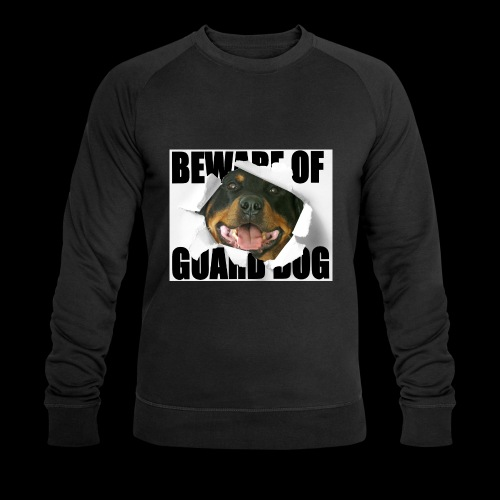 beware of guard dog - Men's Organic Sweatshirt by Stanley & Stella